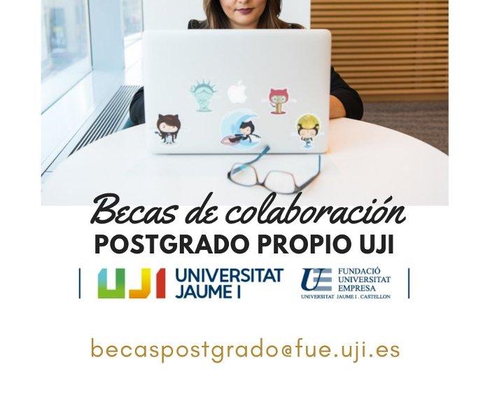 Becas de Colaboración para el Postgrado Propio UJI
